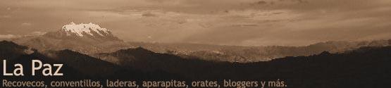 La Paz y sus Bloggers