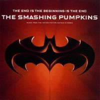 The Smashing Pumpkins - The Beginning is the End is the Beginning