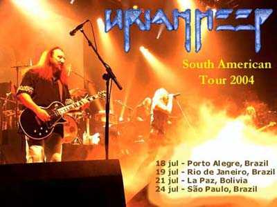 URIAH HEEP - South American Tour 2004